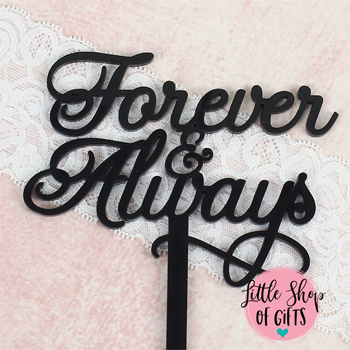 "Laser cut ""Forever and Always"" cake topp (...)"